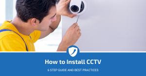 How To Install CCTV Guide