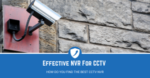 5 Best NVR for CCTV