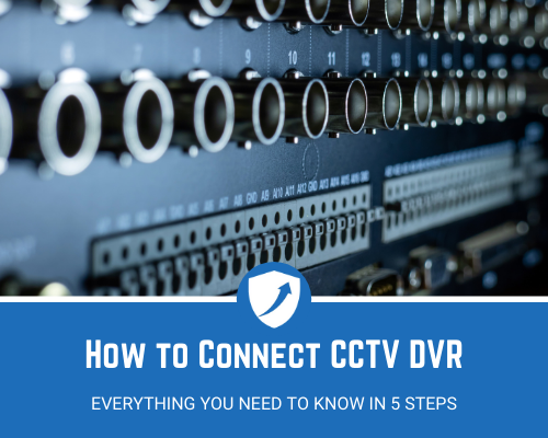 How to Connect CCTV DVR