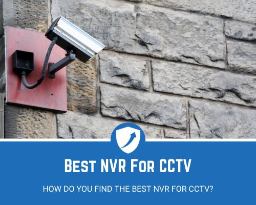 NVR For CCTV