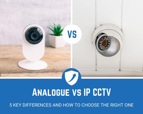 Analogue vs IP CCTV