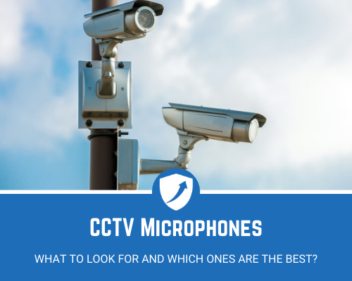 Best Microphone for CCTV