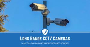 Long Range CCTV Cameras