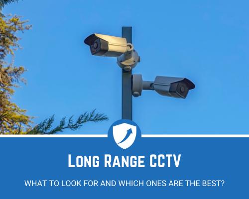 Long Range CCTV