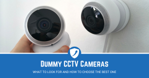 Guide on Best Dummy CCTV Cameras