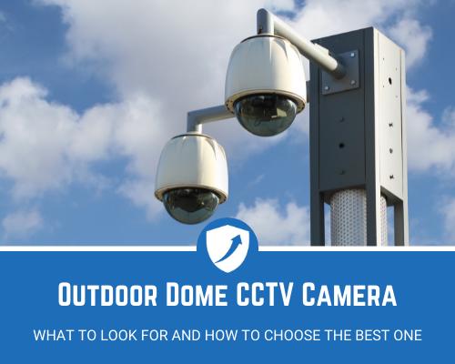 Best Outdoor Dome CCTV Camera
