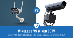Differences Between Wired vs Wireless CCTV