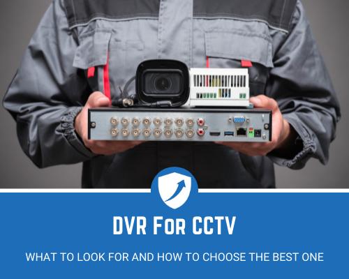 Best DVR for CCTV