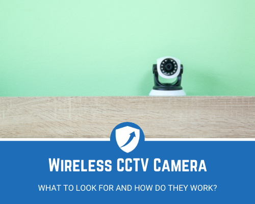 How Does A Wireless CCTV Camera Work